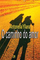 capa do livro 'O caminho do Amor' de Antonella Yllana