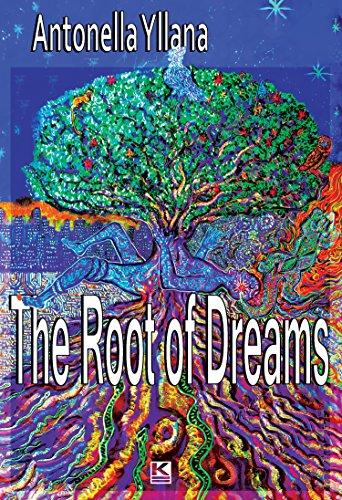 capa do livro 'The root of dreams' de Antonella Yllana - Edição inglesa